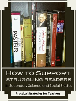 How To Support Struggling Readers in Secondary Science and Social Studies