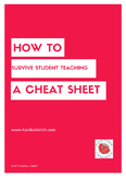 How To Survive Student Teaching: A Cheat Sheet