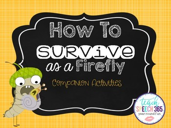 How To Survive as a Firefly Companion Activities (FREE)