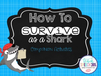 How To Survive as a Shark Companion Activities (FREE)