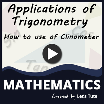 How To Use A Clinometer - Application Of Trigonometry