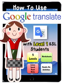 How-To-Use GOOGLE TRANSLATE app with ESL