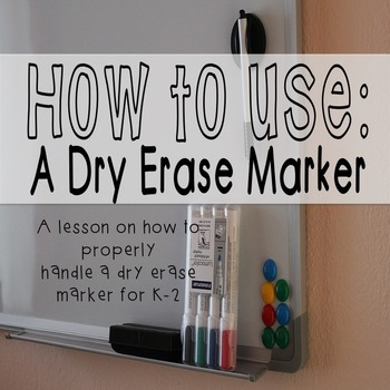 How To Use a Dry Erase Marker