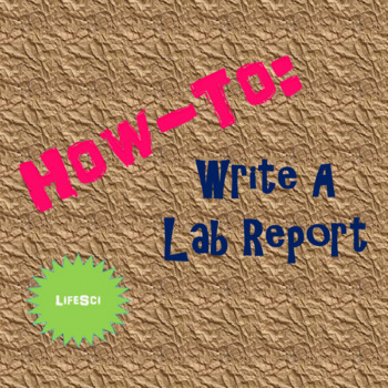 How To: Write A Lab Report