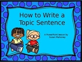 How To Write A  Topic Sentence