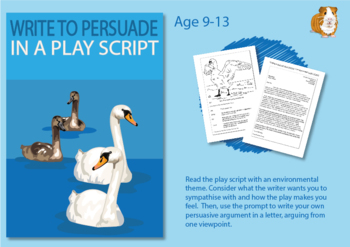 How To Write To Persuade In A Play Script (Persuasive Writing Pack) 9-14