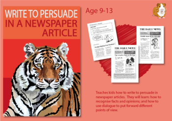How To Write To Persuade In Newspaper Articles (Persuasive Writing Pack) 9-14
