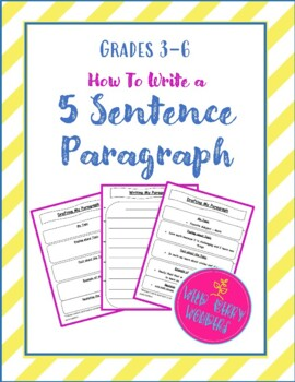 How To Write a 5 Sentence Paragraph