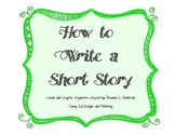 How To Write a Short Story By: Classy Gal Designs CCSS.ELA-Literacy.W.2.3