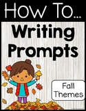 How To Writing Prompts Fall Themes
