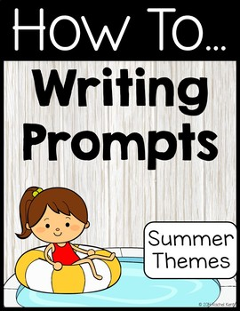 How To Writing Prompts Summer Themes