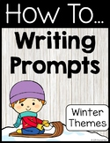 How To Writing Prompts Winter Themes