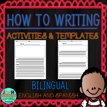 How To Writing Activities and Templates BILINGUAL English and Spanish