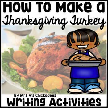 How To Writing Activity for Thanksgiving: How to Make a Thanksgiving Turkey