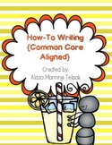 How-To Writing Pack {Common Core Aligned}