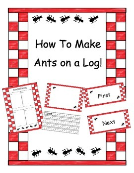 """How-To Writing, """"How To Make Ants On A Log!"""""""
