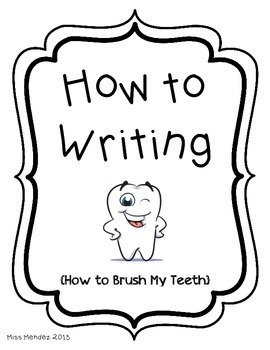How To Writing- How to Brush My Teeth