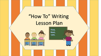 """How To"" Writing Lesson Plan"