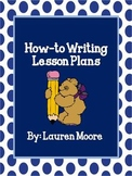 How-To Writing Lesson Plans (4 Days)
