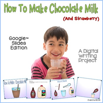 How To Writing Make Chocolate Milk Google Slides™