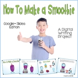 How To Writing Make a Smoothie Google Slides™