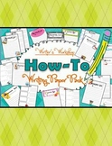 How-To Writing  PAPER PACK - Writer's Workshop