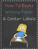 How-To Writing Paper and Center Labels