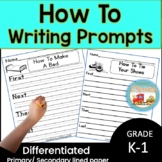 How To Writing Prompts using First, Next, Then & Last-Procedural Writing