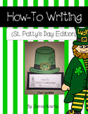 How-To Writing {St. Patty's Day Edition}