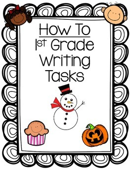 How To Writing Tasks: 1st Grade