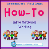 How-To Writing Unit: Common Core First Grade