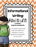 How To Writing Unit- Informational Writing