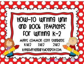 Writing How-To Unit and Book Templates for K-2