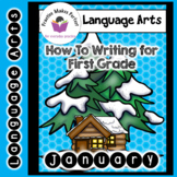 How-to-Writing for First Grade January using Tactile Paragraphs