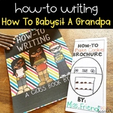 How-To Writing with How To Babysit A Grandpa