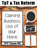 How TpT Sellers Can Claim Use of their Home for Business