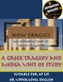 How Tragic! Intro to Greek Tragedy & Medea Unit AP Literature English 12th 11th