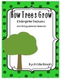 How Trees Grow Kindergarten Treasures Supplemental Material (8.1)