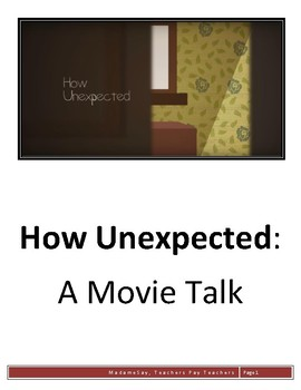 How Unexpected - Movie Talk