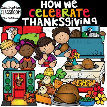 How We Celebrate Thanksgiving Clip Art {Thanksgiving Clip Art}