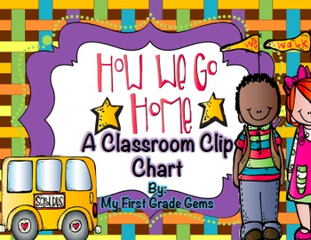 How We Get Home Classroom Clip Chart