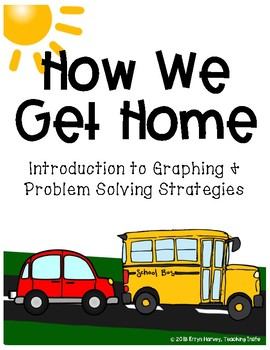 How We Get Home Graphing/Problem Solving