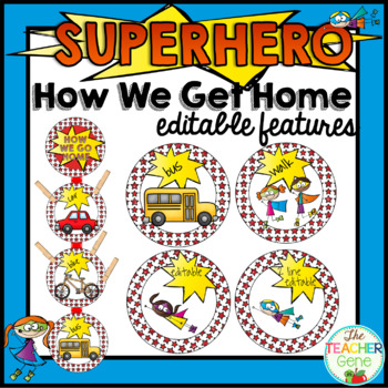 Super Hero How We Get Home Signs