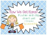 How We Get Home! Student Transportation Clip Chart and Poster (Stripes)