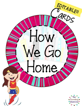 Super Hero Theme - How We Go Home Editable Cards