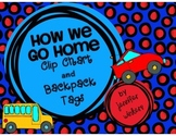 FREEBIE How We Go Home Clip Chart and Backpack Tags