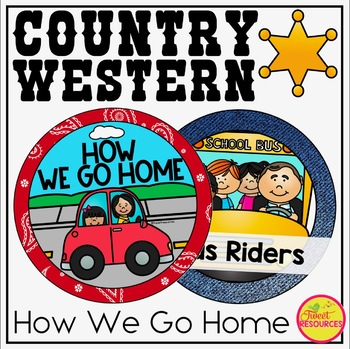 How We Go Home Clip Chart {Country Western Classroom Decor Theme}