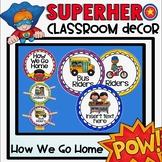 How We Go Home Clip Chart in a Superhero Classroom Decor Theme