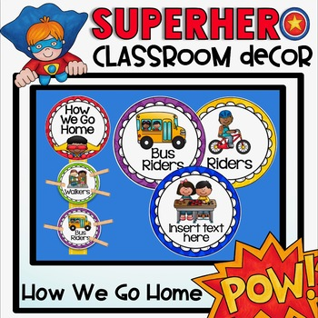 How We Go Home Clip Chart in a Superhero Classroom Decor Theme