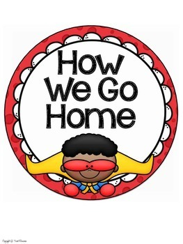 How We Go Home Clip Chart {Superhero Classroom Decor Theme}